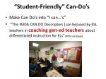 student friendly can do s