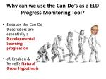 why can we use the can do s as a eld progress monitoring tool