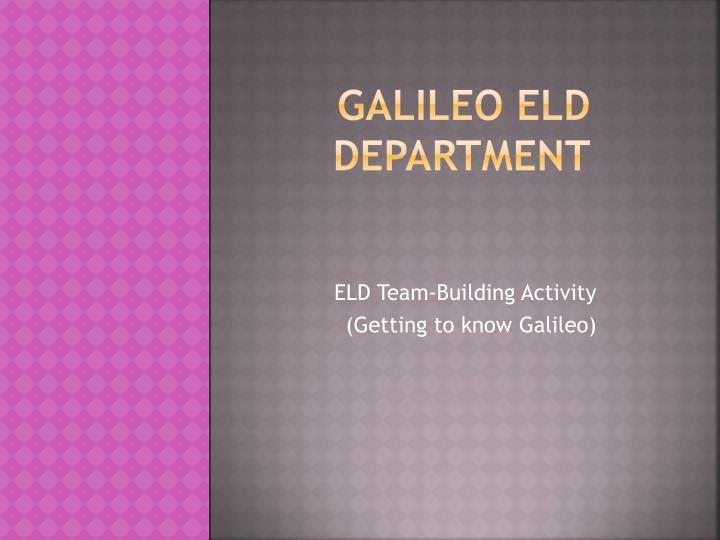 galileo eld department n.