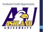 graduate credit opportunity
