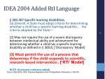 idea 2004 added rti language