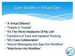 case studies in virtual care