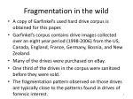 fragmentation in the wild