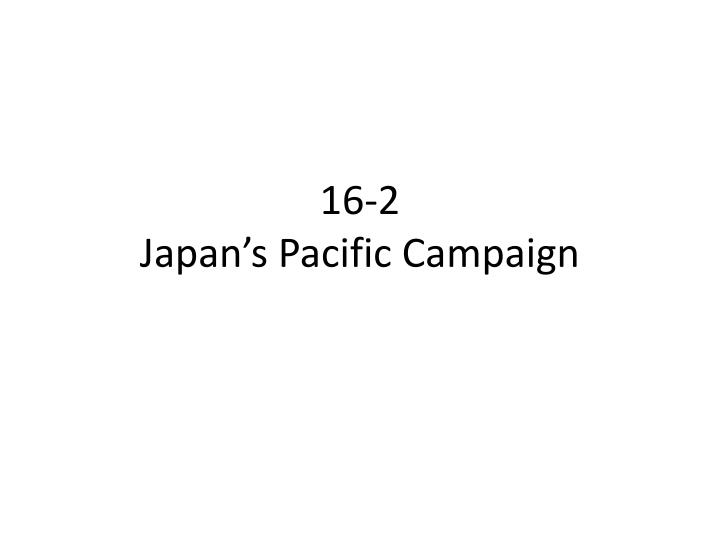 16 2 japan s pacific campaign n.