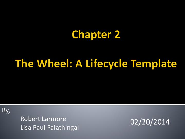 chapter 2 the wheel a lifecycle template n.