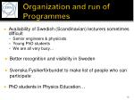 organization and run of programmes