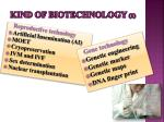 kind of biotechnology 1
