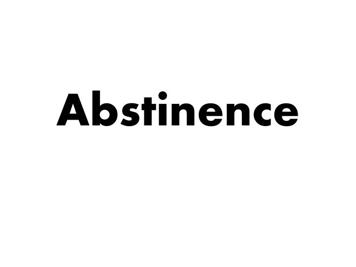 abstinence n.