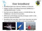 over breedband