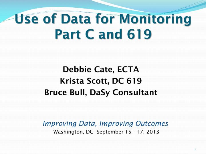 use of data for monitoring part c and 619 n.