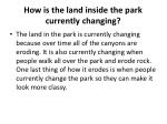 how is the land inside the park currently changing