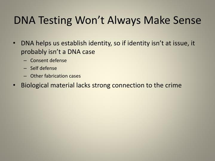 DNA Testing Won't Always Make Sense