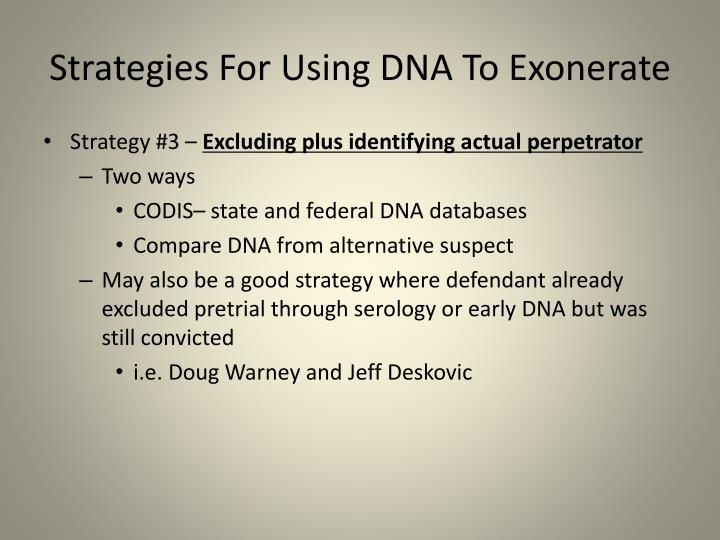 Strategies For Using DNA To Exonerate