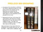 prolock bin grouping