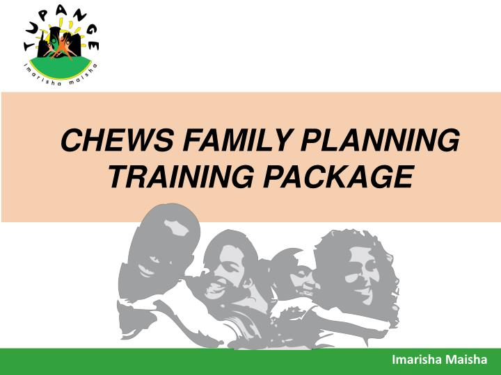 chews family planning training package n.