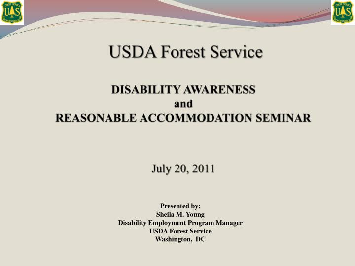 usda forest service disability awareness and reasonable accommodation seminar july 20 2011 n.