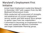maryland s employment first initiative