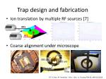 trap design and fabrication1
