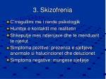 3 skizofrenia