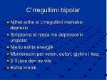 c rregullimi bipolar