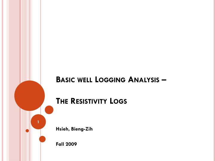 basic well logging analysis the resistivity logs n.