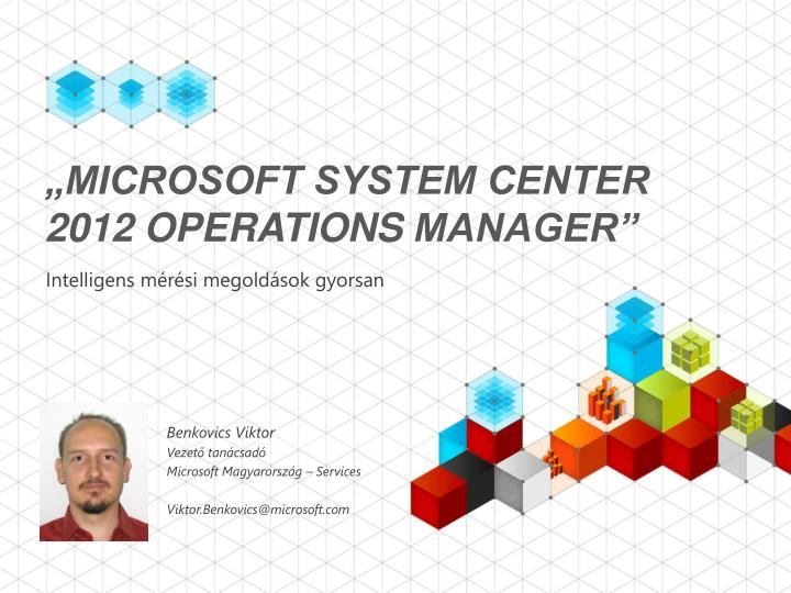 microsoft system center 2012 operations manager n.