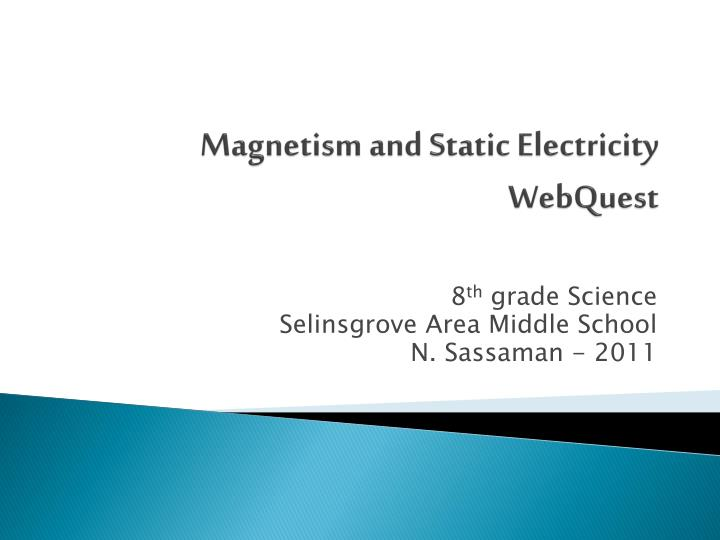 magnetism and static electricity webquest n.