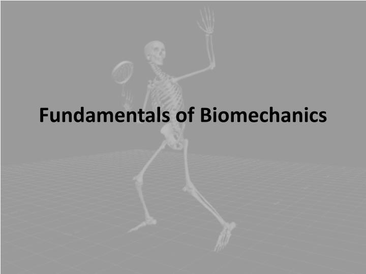 fundamentals of biomechanics n.