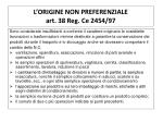 l origine non preferenziale art 38 reg ce 2454 97