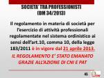 societa tra professionisti dm 34 2013