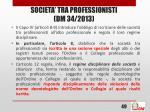 societa tra professionisti dm 34 20134