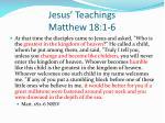 jesus teachings matthew 18 1 6