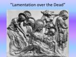 lamentation over the dead