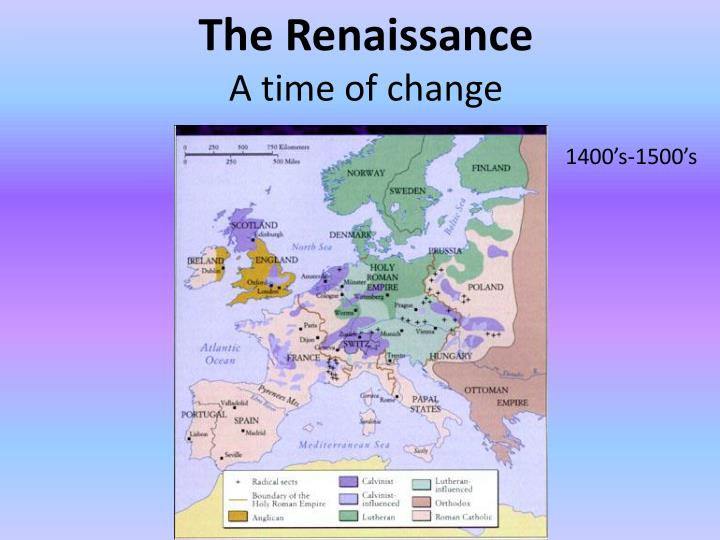 the renaissance a time of change n.