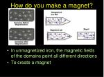 how do you make a magnet