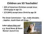 children are so teachable