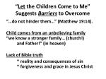 let the children come to me suggests barriers to overcome