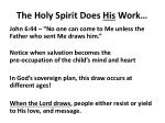 the holy spirit does his work