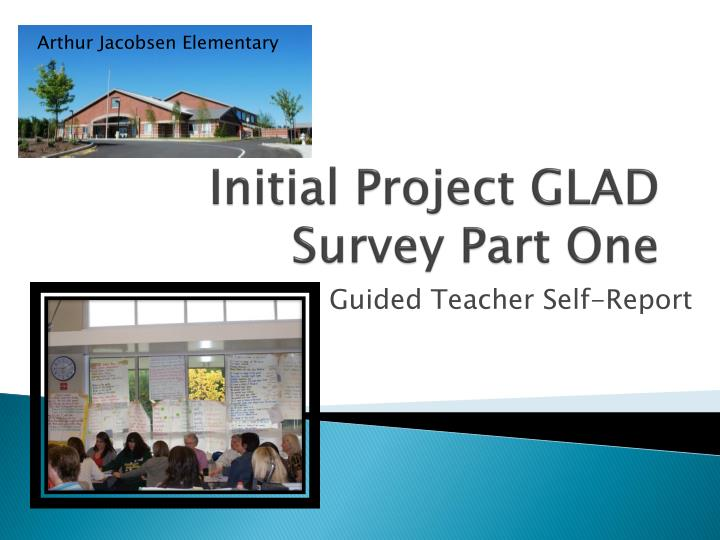 initial project glad survey part one n.