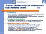 i 5 fattori dimensioni che influenzano il funzionamento umano 1 2