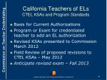 california teachers of els ctel ksas and program standards