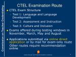ctel examination route
