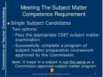 meeting the subject matter competence requirement