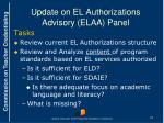 update on el authorizations advisory elaa panel