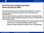 interview med svenske gymnasie l rere gr nlund 2006