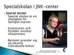 specialskolan i jnk center