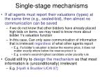 single stage mechanisms
