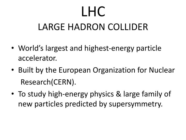 lhc large hadron collider n.