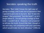 socrates speaking the truth