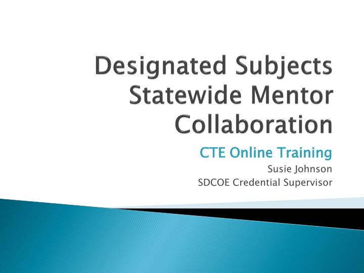 designated subjects statewide m entor collaboration n.